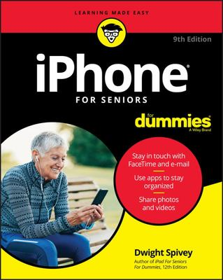 iPhone for Seniors for Dummies (9th edition)