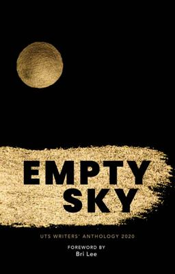 Empty Sky - UTS Anthology 2020