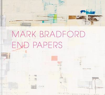 Mark Bradford - End Papers