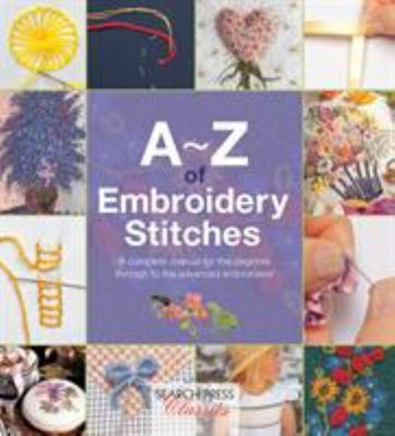A-Z Embroidery Stitches (Book #1)