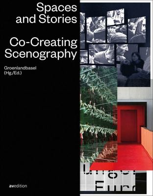 Spaces and Stories - Co-Creating Scenography