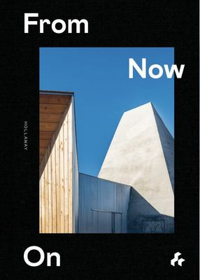 From Now On - Holloway Architects