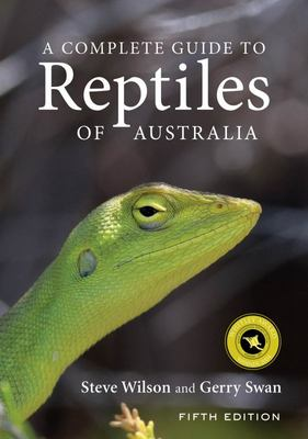 A Complete Guide to Reptiles of Australia (HB)