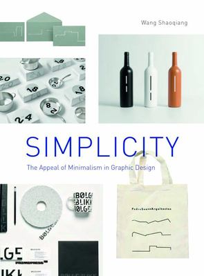 Simplicity - The Appeal of Minimalism in Graphic Design