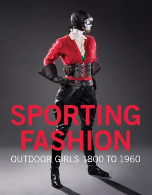 Sporting Fashion - Outdoor Girls 1800 To 1960