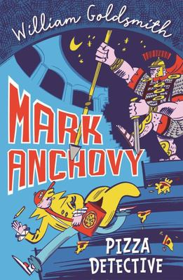 Mark Anchovy: Pizza Detective
