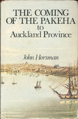 The Coming of the Pakeha to Auckland Province