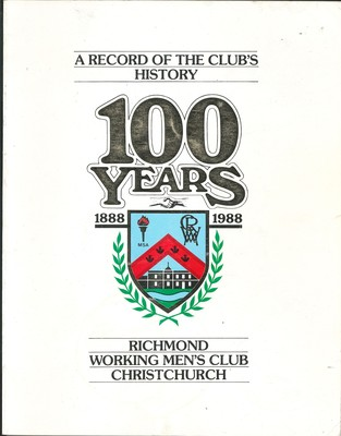 The Record of the Club's History 100 Years 1888 1988 Richmond Working Men's Club