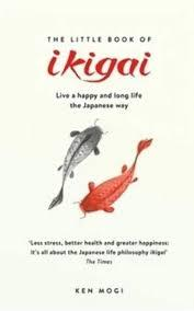 Little Book of Ikigai The secret Japanese way to live a happy and long life