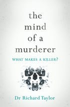 The Mind of a Murderer - What Makes a Killer?