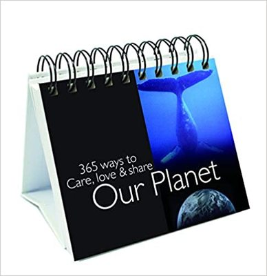 365 Ways to Care Love & Share our Planet