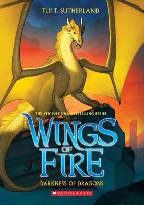 Darkness of Dragons (#10 Wings of Fire)