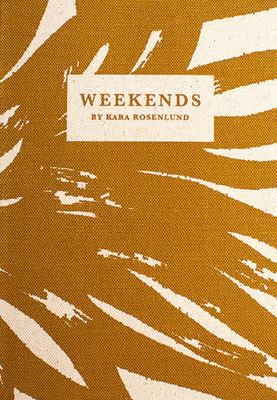 Weekends by Kara Rosenlund - Celebrate the Quintessential Spirit of Summer Weekends in Australia