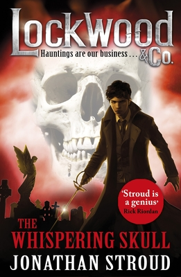 The Whispering Skull (Lockwood & Co #2)