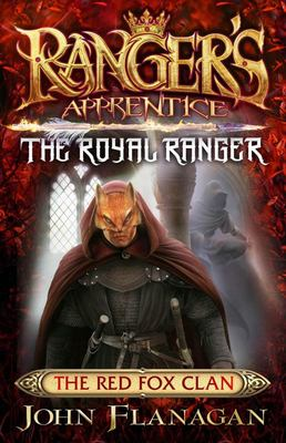 The Red Fox Clan (#2 Royal Ranger: Ranger's Apprentice)