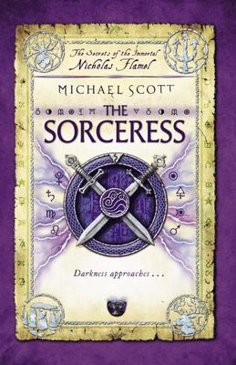 The Sorceress (Secrets of the Immortal Nicholas Flamel #3)
