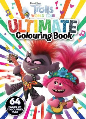 Trolls World Tour Ultimate Colouring Book