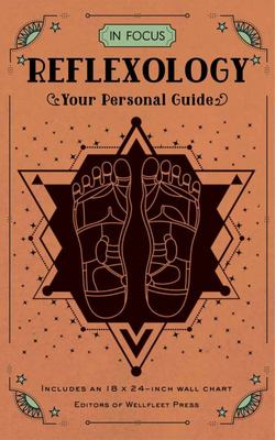 Reflexology: Your Personal Guide