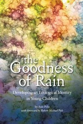 The Goodness of RainDeveloping an Ecological Identity in Youth Children
