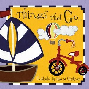 THINGS THAT GO ...BOARD BOOK