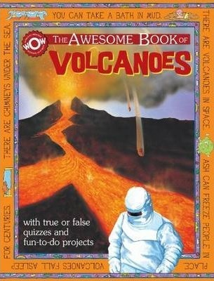 The Awesome Book of Volcanoes