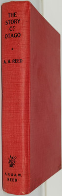 The Story Of Otago To Which Is Appended A Journey Through Otago In 1872 By Anthony Trollope