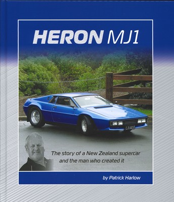Heron MJI: The story of a New Zealand supercar and the man who created it