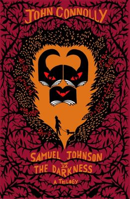 Samuel Johnson vs the Darkness Trilogy - The Gates, the Infernals, the Creeps