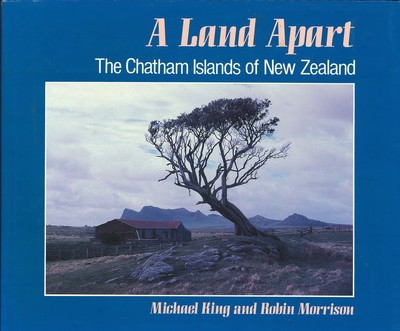 A Land Apart - The Chatham Islands of New Zealand