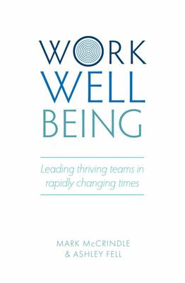 Work Well-Being - How to Lead Thriving Teams