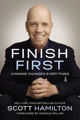 Finish First - Winning Changes Everything