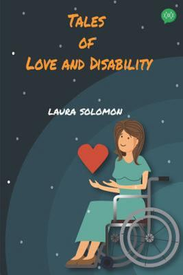 Tales of Love and Disability