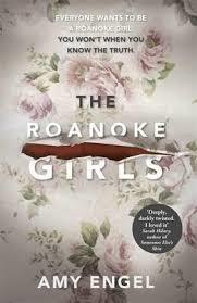 The Roanoke Girls the addictive Richard and Judy thriller 2017