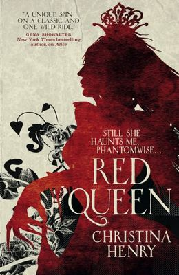 The Red Queen (#2 Chronicles of Alice)