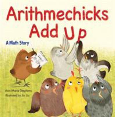 Arithmechicks Add Up - A Math Story