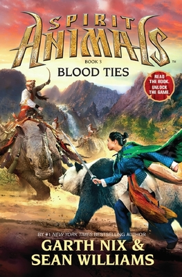 Blood Ties (Spirit Animals #3)