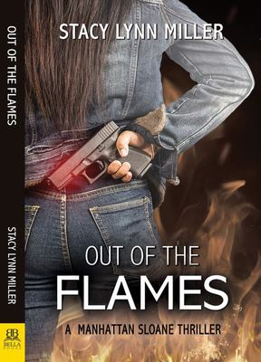Out of the Flames (Manhattan Sloane Thriller #1)