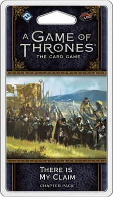 Game of Thrones GOT LCG There is My Claim Expansion