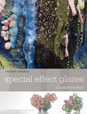 New Ceramics: Special Effect Glazes