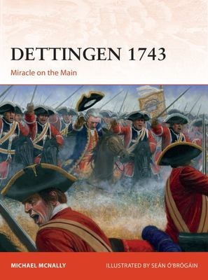 Dettingen 1743 - Miracle on the Main