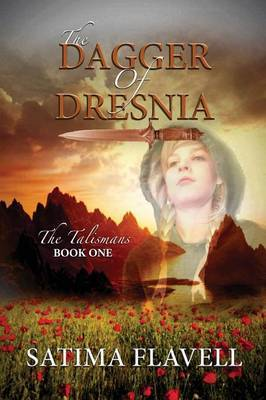 The Dagger of Dresnia: The Talismans Book One