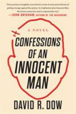 Confessions of an Innocent Man - A Novel