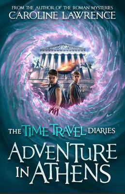 Adventure in Athens (Time Travel Diaries)