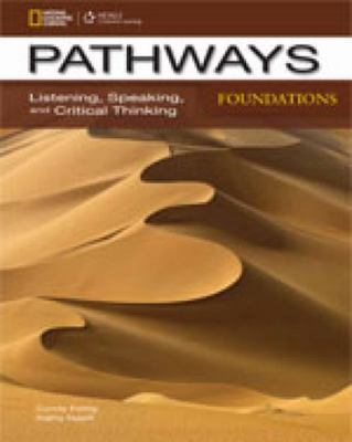 Pathways Foundations - Listening, Speaking, and Critical Thinking