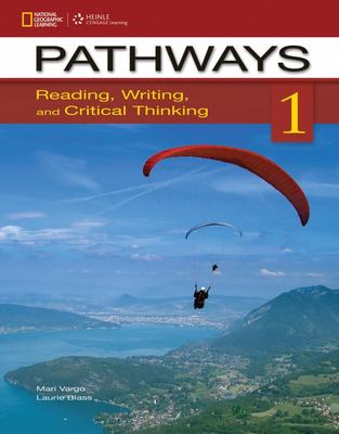 Pathways 1 - Reading, Writing, and Critical Thinking