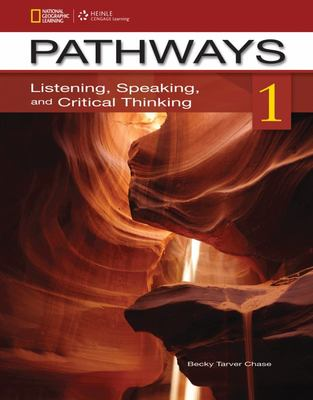 Pathways 1 - Listening, Speaking, and Critical Thinking