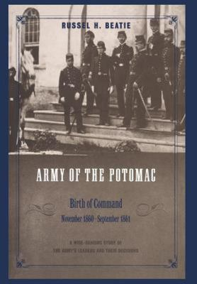 Army of the Potomac - Birth of Command, November 1860 - September 1861