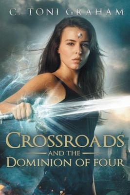 Crossroads and the Dominion of Four