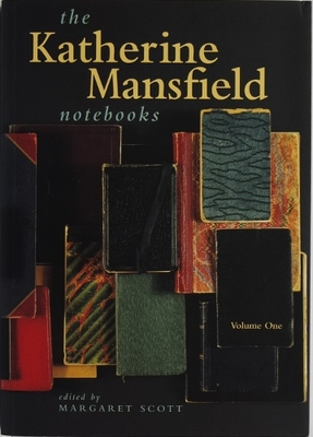 The Katherine Mansfield Notebooks Edited By Margaret Scott Volume One And Volume Two