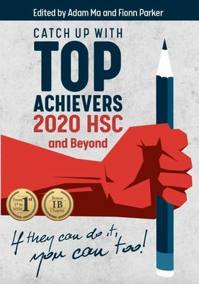Catch up with Top Achievers - 2020 HSC and Beyond